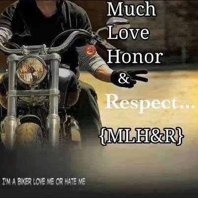 Biker Honor & Respect